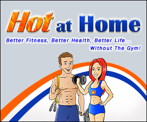 Hot at Home Banner 300x250 Better Life Tagline